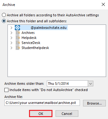 Select OK in the Archive window