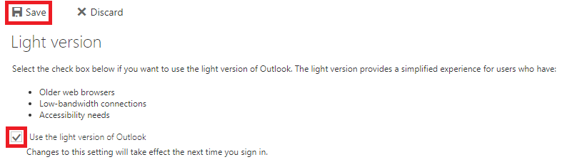 Select use the light version of Outlook then select Save